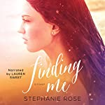 Finding Me | Stephanie Rose