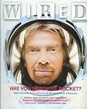 Wired Magazine - January 2005: Richard Branson / Virgin Galactic
