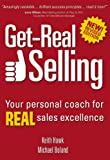 img - for Get-Real Selling: Your Personal Coach for REAL Sales Excellence book / textbook / text book