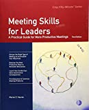 img - for Meeting Skills for Leaders: A Practical Guide for More Productive Meetings (Crisp Fifty-Minute Series) book / textbook / text book