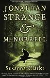 By Susanna Clarke - Jonathan Strange & Mr. Norrell