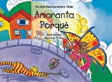img - for Amaranta Porque (Spanish Edition) by Nicolas Buenaventura (2004-02-04) book / textbook / text book