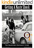 Getting A Nasty Shock- The Bradford Ointment Story (English Edition)