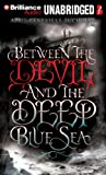 April Genevieve Tucholke Between the Devil and the Deep Blue Sea