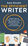 The Efficient Writer: Simple Tips to...