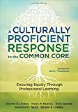 img - for A Culturally Proficient Response to the Common Core: Ensuring Equity Through Professional Learning book / textbook / text book