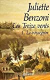 echange, troc Juliette Benzoni - Les Treize Vents