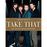 Take That: Now and Thenby Martin Roach
