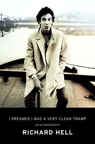 I Dreamed I Was a Very Clean Tramp: A Memoir