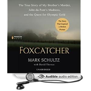 Foxcatcher - Mark Schultz with David Thomas