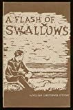 A flash of swallows;: New poems (0837567343) by William Christopher Stevens