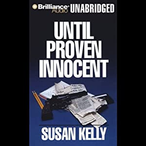 Until Proven Innocent: A Liz Connors Mystery | [Susan Kelly]