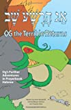 Og the Terrible Returns: Og's Further Adventures in Prayerbook Hebrew