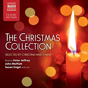 The Christmas Collection (Unabridged Selections) | [Thomas Hardy, William Shakespeare, Clive Sansom]