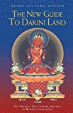 img - for The New Guide to Dakini Land: The Highest Yoga Tantra practice of Buddha Vajrayogini book / textbook / text book