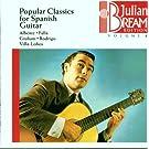 Julian Bream Edition Vol. 8 (Popul�re klassische St�cke f�r die spanische Gitarre)