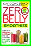 Zero Belly Smoothies: Lose up to 16 P...