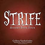 Strife: Hidden, Book Four | Colleen Vanderlinden