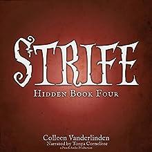 Strife: Hidden, Book Four (       UNABRIDGED) by Colleen Vanderlinden Narrated by Tonya Cornelisse