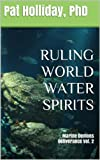 RULING WORLD WATER SPIRITS: Marine Demons (Deliverance Book 2)