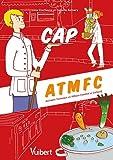 Cap Assistant technique milieux familial et collectif (atmfc)