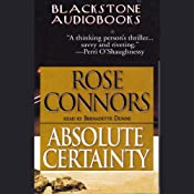 Absolute Certainty | [Rose Connors]
