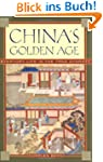 China's Golden Age: Everyday Life in...