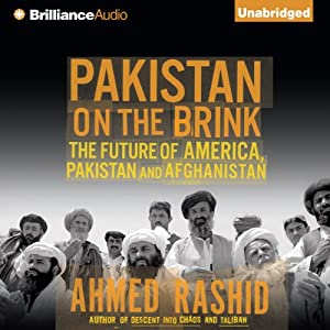 Pakistan on the Brink: The Future of America, Pakistan, and Afghanistan | [Ahmed Rashid]