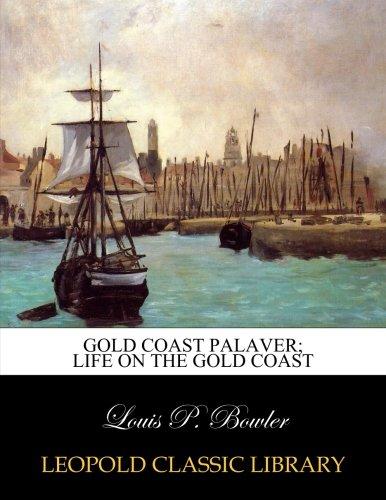 gold-coast-palaver-life-on-the-gold-coast