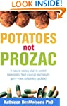 Potatoes Not Prozac: How to Control D...