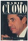 img - for Mario Cuomo: A Biography book / textbook / text book