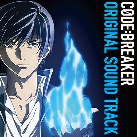 TVアニメ コード:ブレイカー オリジナルサウンドトラック