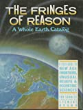 Fringes of Reason Whole Earth (051757165X) by Schultz, Ted