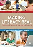 img - for Making Literacy Real: Theories and Practices for Learning and Teaching book / textbook / text book