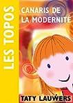 Canaris de la modernit�: Le programme...
