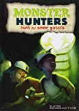 img - for Hunt for Sewer Gators (Monster Hunters) book / textbook / text book