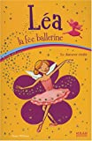 echange, troc Anna Wilson - Léa la fée ballerine, Tome 10 : Le danseur étoile