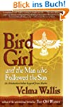 Bird Girl and the Man Who Followed th...