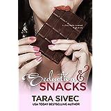 Seduction and Snacks (Chocolate Lovers #1) ~ Tara Sivec