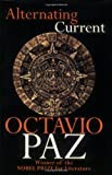 Alternating Current (1559701366) by Octavio Paz