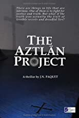 The Aztlan Project