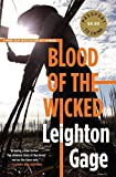 img - for Blood of the Wicked (A Chief Inspector Mario Silva Investigation) by Leighton Gage (2012-09-04) book / textbook / text book