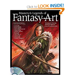 Masters & Legends of Fantasy Art: Techniques for Drawing, Painting & Digital art from 36 Acclaimed... by The Editors of ImagineFX Magazine, Frank Frazetta, H. R. Giger and Chris Achilleos