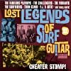 Lost Legends Of Surf Guitar 3 - Cheater Stomp!