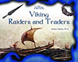 Viking Raiders and Traders (The Vikings Library) (0823958132) by Hopkins, Andrea