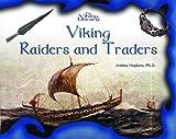 Viking Raiders and Traders (The Vikings Library) (0823958132) by Hopkins, Andrea