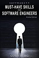 Software++: Must-Have Skills for Software Engineers Front Cover