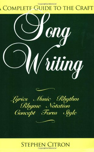 Songwriting: A Complete Guide to the Craft