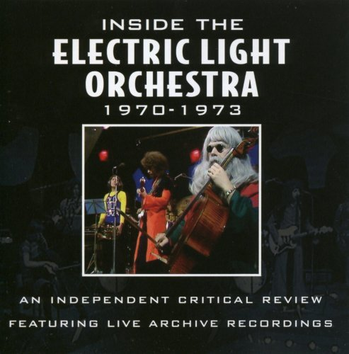 Critical Review 1970-1973 by Electric Light Orchestra (2005-05-31)
