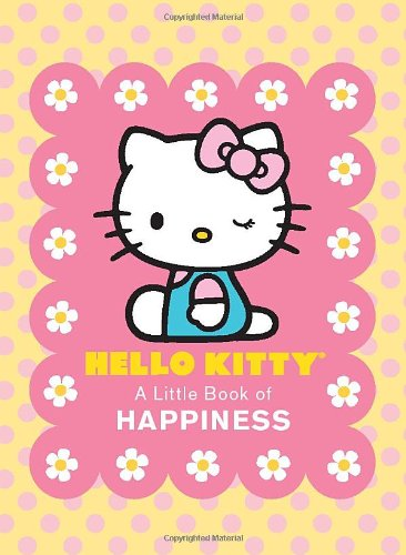 Hello Kitty: A Little Book of Happiness (Running Press Miniature Editions)